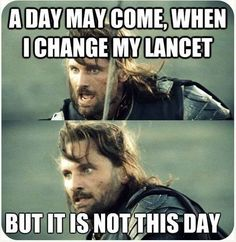 Type 1 Diabetes Memes. Changing one's lancet