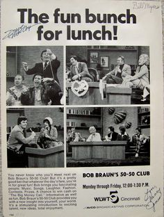 Ad pictures BOB BRAUN, SOUPY SALES, BUFFALO BOB from HOWDY DOODY, JACK LEMMON, MARIAN SPELLMAN, ROB REIDER, GWEN CONLEY and RANDY WEIDENER. This ad has been autographed by NANCY JAMES, BILL MYERS and DAVE McCOY. I want to thank Rob Reider for helping me with info on this ad!