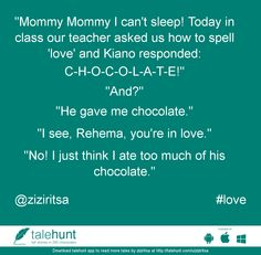 """#love : #tale by @ziziritsa   """"Mommy Mommy I can't sleep! Today in class our teacher asked us how to spell 'love' and Ki ....      View in #talehunt App at  http://talehunt.com/t/d57-c     #shortstories #shortstory #lovetowrite #story #writers #ziziritsa"""