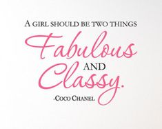 """COCO CHANEL Quote """"A girl should be two things Fabulous and Classy"""" Wall Art Vinyl Lettering Inspirational"""