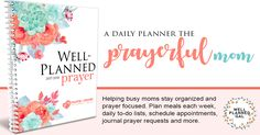 """Have you taken a """"look"""" at our new Well Planned Prayer planner? By clicking on this photo, you can preview some of the resources included in our planner that will help you incorporate prayer into every moment of your life!   To purchase, click here: wellplannedprayer.com"""