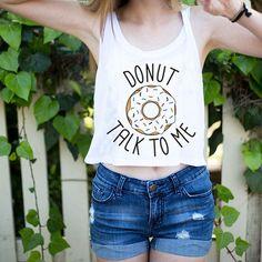 Donut Talk To Me Pun Joke Crop Top Tee in White | DOTOLY