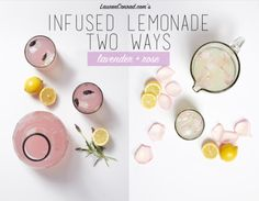 Lovely Libations: Infused Lemonade Two Ways