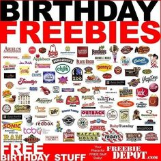Where to get free stuff on your birthday...now i shall spend the rest of the days until my birthday trying to figure out how to get all of them.