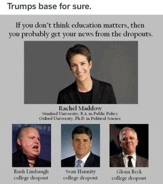 I don't think that education and political views are directly correlated, but if you don't have a good understanding of the US' place in historical/geopolitical context, you probably don't understand what's going on now. Stanford University, Think Education, Sean Hannity, Rachel Maddow, Political Science, Political Satire, Political Cartoons, Political Views, Humor