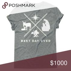"'best day ever' Christmas graphic tee So fun! A really great gift. Quality dark Heather gray tee with white graphic. S (18"" bust, 26.5""length), M (19.5"" bust, 28"" length), L (21"" bust, 29"" length), XL (23"" bust, 30.5"" length) Tops Tees - Short Sleeve"