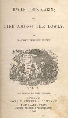 Original first edition cover of Uncle Tom's Cabin. Source: Wilkipedia.