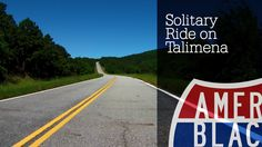 Drive Time - A Solitary Ride on Talimena Scenic Drive, Oklahoma - Arkansas