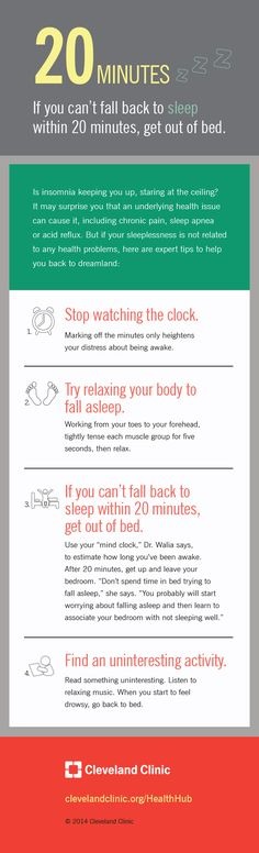 Remedies For Insomnia If you can't fall back to sleep within 20 minutes, get out of bed. Infographic on HealthHub from Cleveland Clinic - 20 is today's surprising health number When You Cant Sleep, How To Get Sleep, Good Sleep, Sleep Well, Sleep Better, Insomnia Causes, Insomnia Remedies, Cant Sleep Remedies, Treating Insomnia