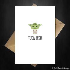 Funny Cute Yoda Birthday / Anniversary Card - Yoda Best!