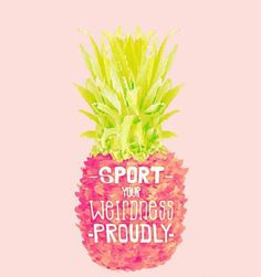 Excellent Toddler Shower Centerpiece Tips Free Art Print Printable Neon Bright Inspiration Positive Message .This Coffee Flavored Life. Pineapple Quotes, Pineapple Pictures, Pineapple Art, Pineapple Wallpaper, Summer Quotes, Positive Messages, Happy Thoughts, Cute Wallpapers, Summer Fun
