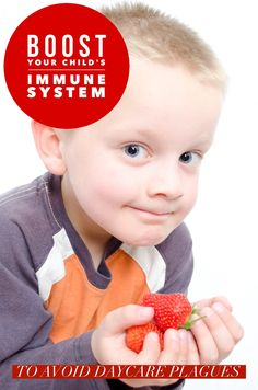 Can you boost your child's immune system to those icky daycare plagues? While there's no surefire way to prevent colds & flu, these tips can help curb them!