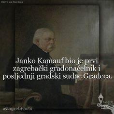 Prvi pa Janko. #ZagrebFacts #JankoKamauf #Gradec #GornjiGrad #Gric #Grič #Zagreb