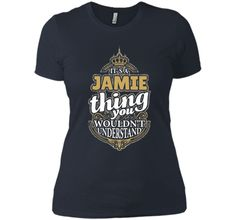It's a JAMIE Thing you wouldn't Understand V4 T-Shirt