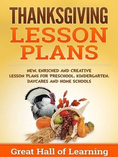 Over 50 pages of new, creative and enriched ideas for pre-school, kindergarten, daycares and home schools. Thanksgiving History, Preschool Lesson Plans, Teaching Language Arts, Thing 1, Writing Practice, Home Schooling, Holiday Activities, Literacy Activities, Homeschool