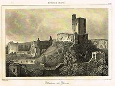 "Bas's France Encyclopedique - ""CHATEAU DE GISORS"" - Steel Engraving - 1841"