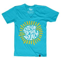 Let's Go to the Beach T-shirt - Preorder