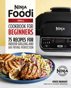 32 Best Ninja Foodie Grill Images Grilling Recipes Food