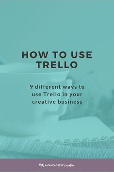 How To Use Trello Effectively For Your Creative Business Creative Business, Business Tips, Online Business, Business School, Business Coaching, Etsy Business, Business Planning, Business Design, Time Management Tips