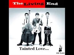The Living End - Tainted Love <3<3<3