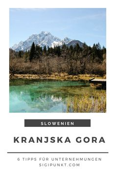 Slowenien für Outdoor Fans: 6 Tipps für Unternehmungen in Kranjska Gora Hiking Routes, Hiking Europe, Camping And Hiking, Outdoor Camping, Slovenia Travel, Reisen In Europa, Things To Do, Stuff To Do, Places To Travel