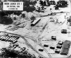 Aerial reconnaissance photograph of MRBM Launch Site San Cristobal, Cuba, 23 October Los Kennedy, Today In History, History Class, Spiegel Online, Nuclear War, Thing 1, Cold War, Jfk, World History