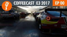 |MEGA PODCAST| CoffeeCast 00 - E3 2017