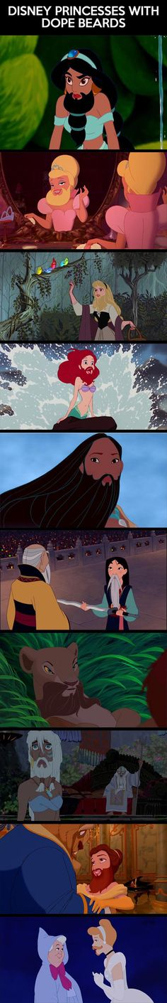 """disney princesses with beards. I kept saying """"Oh! That is my fave!"""" Then the next picture """"Oh, that is the best beard."""" And then next... HEY LOOK JAY IT'S YOU AND ME!! @Jay Beckem"""