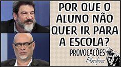 Por que o aluno não quer ir para a escola?│Mario Sergio Cortella e Luiz ...