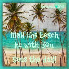 Beach quote via www.Facebook.com/IncredibleJoy