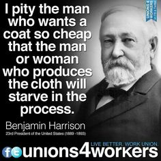 Benjamin Harrison (according to family legend, Benjamin Harrison was related to my mother's mother who was of the New York Harrisons)