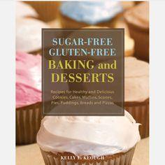Sugar Free Gluten Free Baking & Desserts