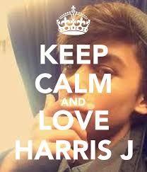 KEEP CALM and LOVE HARRIS J Harris J, Keep Calm And Love, Amazing Pics