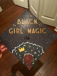 Black girl magic graduation cap!