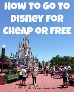 How to go to Disney for Cheap or FREE