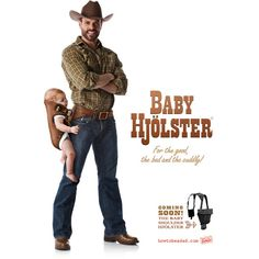 Baby Holster? Look, I'll be honest. I was either way on having kids before seeing this. Now? Now I MUST have at least two so I can carry both of them like this.
