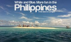 WHITE AND BLUE. More FUN in the Philippines!