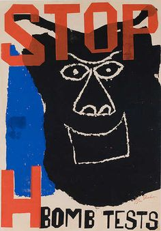 Poster by Ben Shahn (1898-1969), 1960, Stop H Bomb Tests. (Courtesy of Fogg Art Museum)