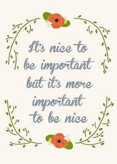Life is Beautiful... be nice.