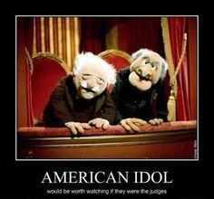"Waldorf:  ""They aren't half bad."" Statler:  ""Nope, they're all bad!"" Together:  ""OH HOHOHOHO!"""