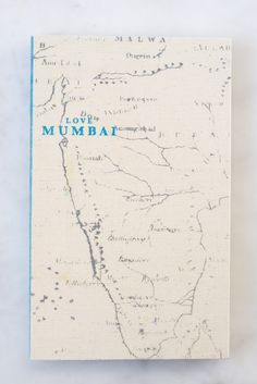 """'Love Mumbai' Travel Guide, 4th Ed.  [] """"Love Travel Guides are completely handmade in India - printed on delicately textured, handmade paper, and fitted with hand-loomed khadi cotton covers."""""""