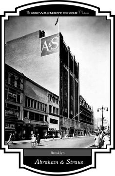 Abraham & Straus, Brooklyn, New York worked and loved to shop there.......g-rock