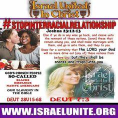 #STOPINTERRACIALMARRIAGE  Learn more information at www.israelunite.org #blacks…