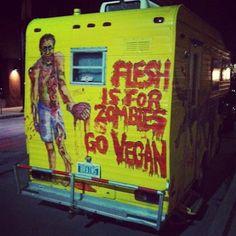Flesh is for Zombies Go Vegan