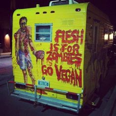 Flesh is for Zombies Go Vegan