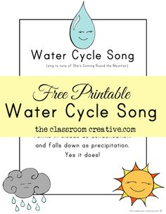 FREE printable water cycle song! It's available in color and b/w! via theclassroomcreative.com