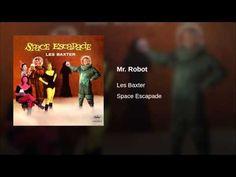 Les Baxter - Mr. Robot
