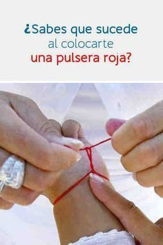 ¿Sabes que sucede al colocarte una pulsera roja?   #pulseraroja #hilorojo #bienestar