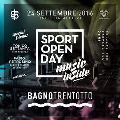 Sabato 24 settembre 2016 • Music Inside • dalle 16 alle 24 #sportopenday #bagnotrentotto #salerno special guest #tonico70 e #fabiopetrosino ... #tonico70💣 #violettronica #deepevoli #unnumerodamare #eboli #battipaglia