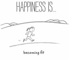 Happiness is becoming fit. It's hard work, but definitely worth it in the end. #NeverGiveUp
